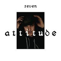 Seven – Attitude