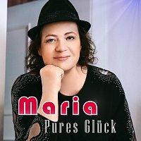 MARiA – Pures Glück