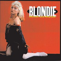 Blondie – Blonde And Beyond