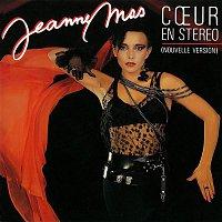 Jeanne Mas – Coeur en stéréo (Nouvelle version)