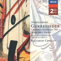 Deutsches Symphonie-Orchester Berlin, Riccardo Chailly – Schoenberg: Gurrelieder; Verklarte Nacht; Chamber Symphony No.1 &c
