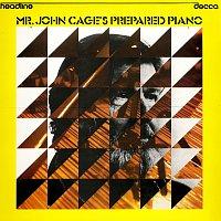 John Tilbury – Mr John Cage's Prepared Piano - Sonatas & Interludes