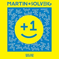 Martin Solveig, Sam White – +1 [Radio Edit]