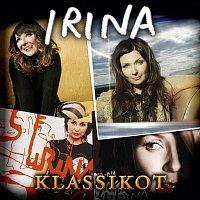 Irina – Irina Klassikot
