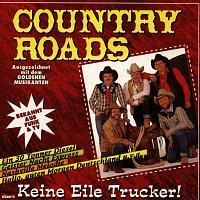 Country Roads – Keine Eile Trucker!