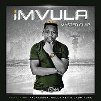 Master Clap, Professor, Holly Rey, DrumPope – Imvula