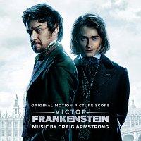 Craig Armstrong – Victor Frankenstein [Original Motion Picture Score]