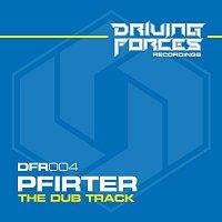 Pfirter – The Dub Track