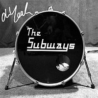 The Subways – Oh Yeah