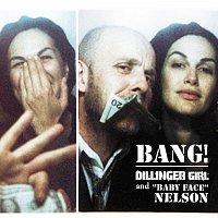 Helena Noguerra – Dillinger Girl And Baby Face Nelson