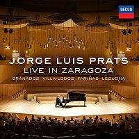 Jorge Luis Prats – Jorge Luis Prats  Live In Zaragoza [Live In Zaragoza, Spain/2011]