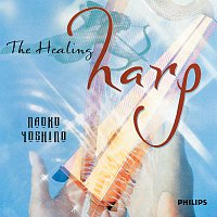 Naoko Yoshino – The Healing Harp