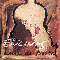 Jose Luis Encinas – Luna De Fiesta