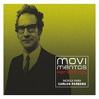Různí interpreti – Movimentos Perpétuos - Música Para Carlos Paredes