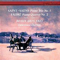 Beaux Arts Trio, Lawrence Dutton – Saint-Saens: Piano Trio No. 1 / Fauré: Piano Quartet No. 2