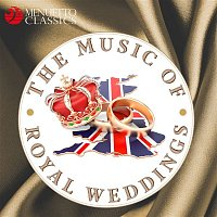 Various Artists.. – The Music of Royal Weddings