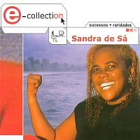 Sandra De Sá – E-Collection