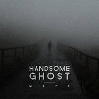 Handsome Ghost – Maps