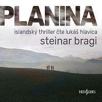 Lukáš Hlavica – Bragi: Planina