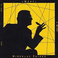 Miroslav Žbirka – Meky
