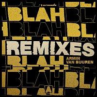 Armin van Buuren – Blah Blah Blah (Remixes)