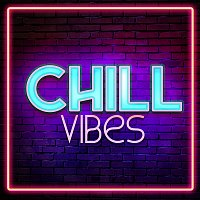 various artists – Chill Vibes