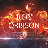 Roy Orbison – Mysterious