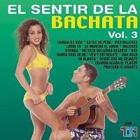 El Sentir de la Bachata – El Sentir De La Bachata, Vol. 3