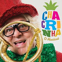 Různí interpreti – Chacrinha - O Musical