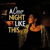 Caro Emerald – A Night Like This