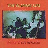 The Flaming Lips – Clouds Taste Metallic
