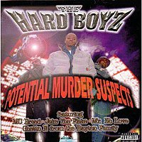 The Hard Boys – Potential Murder Suspects