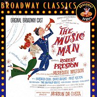 Original Broadway Cast – The Music Man [Original Broadway Cast]