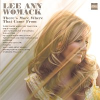 Lee Ann Womack – There's More Where That Came From
