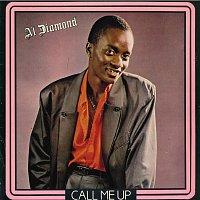 Al Diamond – Call Me Up