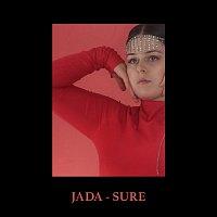 Jada – Sure