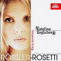 Kateřina Englichová – Rössler-Rosetti: Sonáty pro harfu