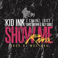 Kid Ink, Trey Songz, Juicy J, 2 Chainz, Chris Brown – Show Me REMIX