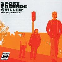 Sportfreunde Stiller – Die gute Seite