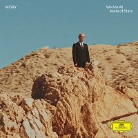 Moby – We Are All Made Of Stars [Reprise Version]