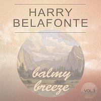 Harry Belafonte – Balmy Breeze Vol. 3