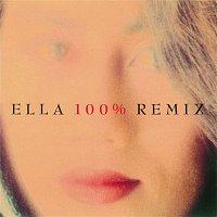 Ella 100% Remix