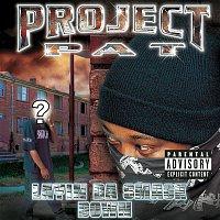 Project Pat – Layin' Da Smack Down