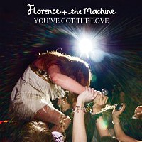 Florence + The Machine – You've Got The Love