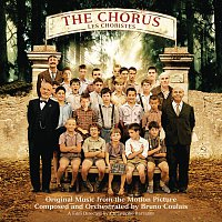 Bruno Coulais – The Chorus (Les Choristes) [Original Music From The Motion Picture]