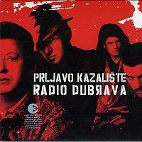 Prljavo Kazaliste – Prljavo Kazaliste - Radio Dubrava