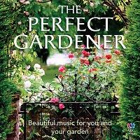 Různí interpreti – The Perfect Gardener