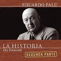Eduardo Falú – La Historia - 2da Parte