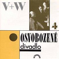 V+W – Osvobozené divadlo IV.
