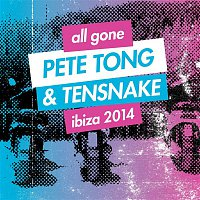 Alex Metric – All Gone Pete Tong & Tensnake Ibiza 2014